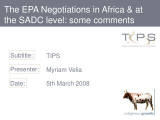 The EPA Negotiations in Africa & at the SADC level: some comments