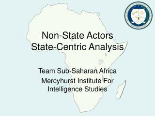 Non-State Actors  State-Centric Analysis