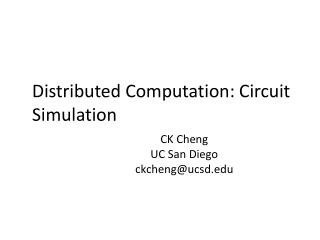 Distributed Computation: Circuit Simulation