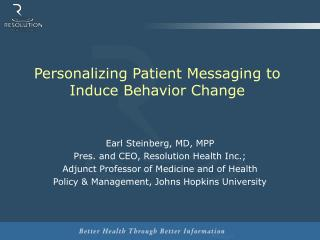 Personalizing Patient Messaging to Induce Behavior Change