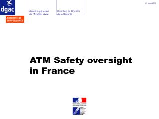 ATM Safety oversight in France