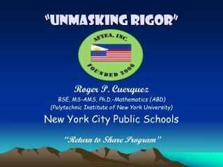 """""""Unmasking Rigor"""""""