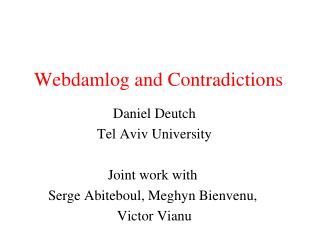 Webdamlog and Contradictions