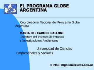 EL PROGRAMA GLOBE  ARGENTINA