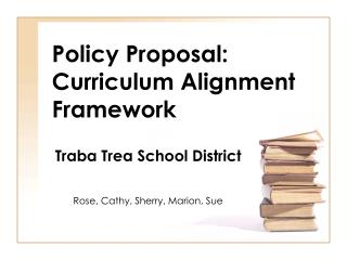 Policy Proposal: Curriculum Alignment Framework