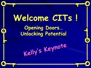 Welcome CITs !