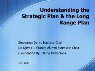 Understanding the Strategic Plan & the Long Range Plan
