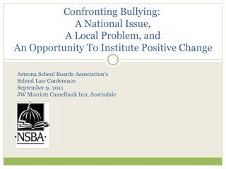 Arizona School Boards Association ' s  School Law Conference September 9, 2011