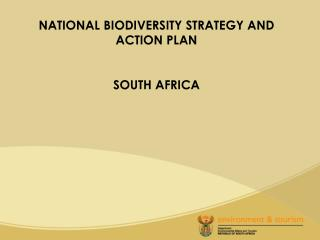 NATIONAL BIODIVERSITY STRATEGY AND ACTION PLAN SOUTH AFRICA