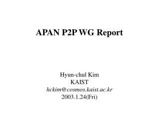 APAN P2P WG Report