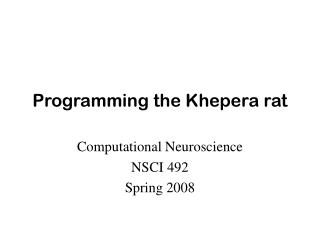 Programming the Khepera rat