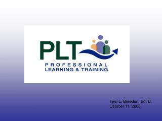 Terri L. Breeden, Ed. D. October 11, 2006