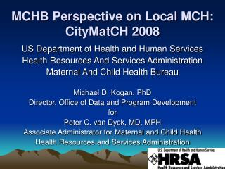 MCHB Perspective on Local MCH:  CityMatCH 2008