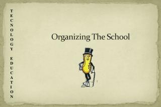 Organizing The School