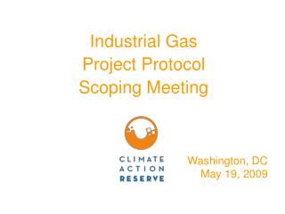 Industrial Gas  Project Protocol  Scoping Meeting