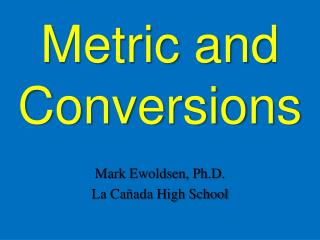 Metric and Conversions