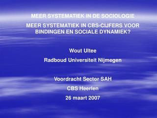 MEER SYSTEMATIEK IN DE SOCIOLOGIE