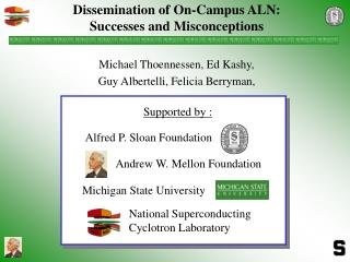Dissemination of On-Campus ALN:  Successes and Misconceptions