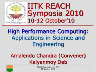 IITK REACH Symposia 2010 10-12 October'10