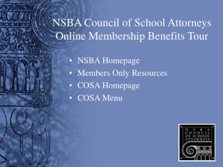 NSBA Council of School Attorneys Online Membership Benefits Tour