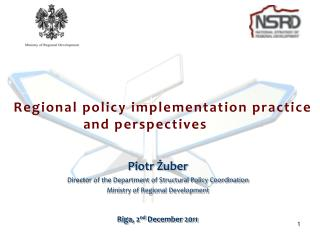 Regional policy implementation practice and  perspectives