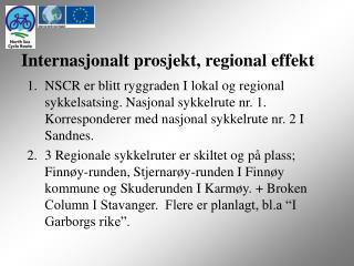 Internasjonalt prosjekt, regional effekt