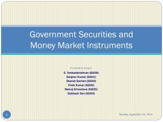 Government Securities and  Money Market Instruments