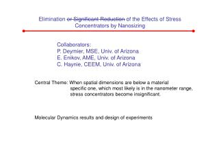 Elimination or Significant Reduction of the Effects of Stress Concentrators by Nanosizing