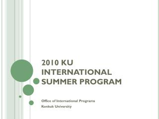 2010 KU INTERNATIONAL  SUMMER PROGRAM