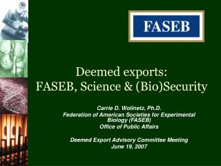 Deemed exports: FASEB, Science & (Bio)Security