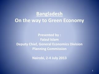 Bangladesh On the way to Green Economy