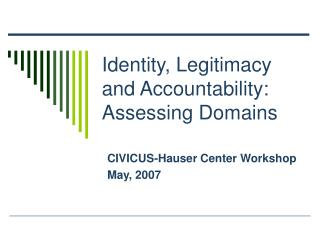 Identity, Legitimacy and Accountability: Assessing Domains