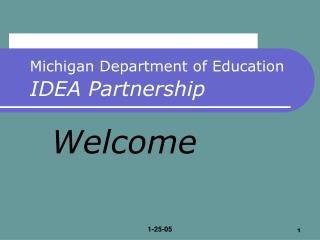 Michigan Department of Education IDEA Partnership