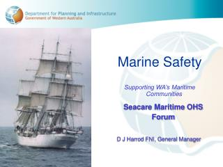 Marine Safety Supporting WA�s Maritime Communities