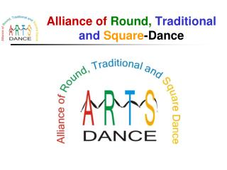 Alliance of Round, Traditional and Square -Dance