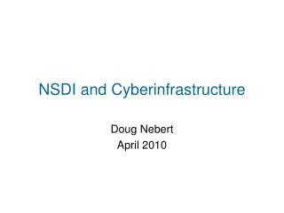 NSDI and Cyberinfrastructure