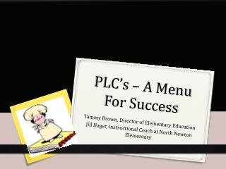 PLC's – A Menu For Success