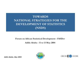 TOWARDS  NATIONAL STRATEGIES FOR THE DEVELOPMENT OF STATISTICS  (NSDS)
