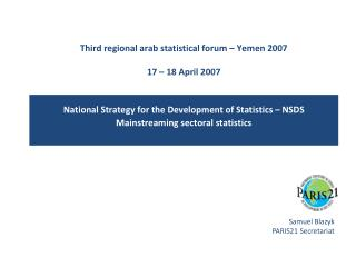 Third regional arab statistical forum – Yemen 2007 17  – 18 April 2007