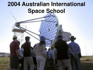 2004 Australian International  Space School