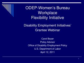 ODEP-Women's Bureau Workplace  Flexibility Initiative