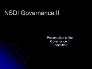 NSDI Governance II