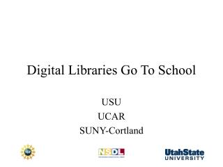 Digital Libraries Go To School
