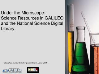 Under the Microscope: Science Resources in GALILEO and the National Science Digital Library.