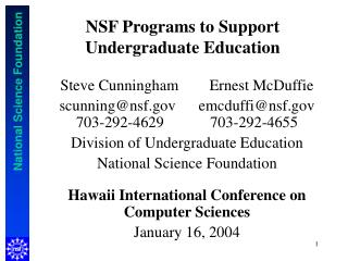 NSF Programs to Support Undergraduate Education