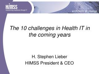 The 10 challenges in Health IT in the coming years