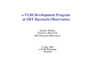 e-VLBI Development Program  at MIT Haystack Observatory