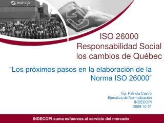 ISO 26000 Responsabilidad Social los cambios de Québec