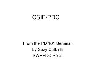 CSIP/PDC
