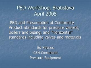 PED Workshop, Bratislava  April 2005
